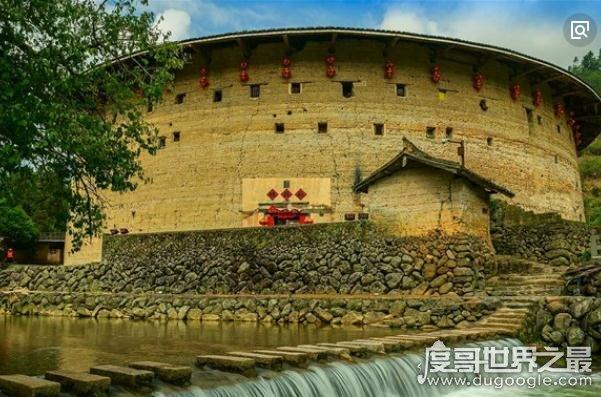 中国最具代表意义的十大土楼,古老独特的建筑(文化的宝藏)