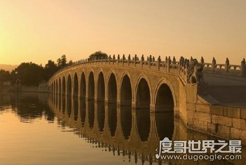 古代中国十大名桥,中国现存最长的石桥安平桥上榜